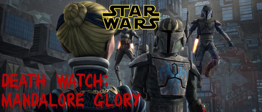 Death Watch - Mandalore Glory