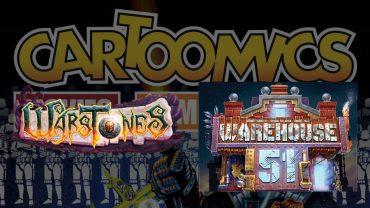 Anteprime da Cartoomics: Warstones e Warehouse 51