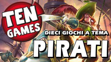 Ten Games – 10 giochi a tema Pirati
