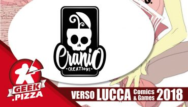 Verso Lucca Comics & Games 2018 – Cranio Creations