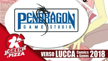 Verso Lucca Comics & Games 2018 – Pendragon Game Studio