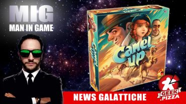 MIG News Galattiche: Camel Up – 2nd Edition