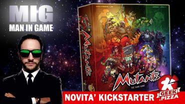 MIG Novità Kickstarter: Mutants