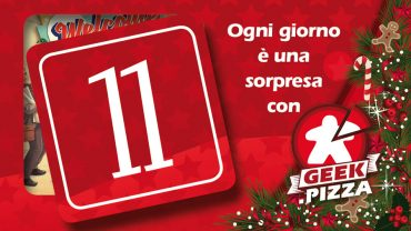 Il Calendario dell'Avvento di Geek.pizza: 11 giveaway promo di Welcome To