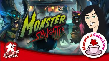 Meeple a Colazione – Monster Slaughter