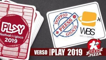 Verso Play 2019 – Doppio Gioco Press e WBS Games