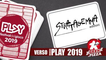 Verso Play 2019 – Stratagemma